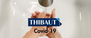 COVID-19, THIBAUT confirme son engagement auprès de ses clients